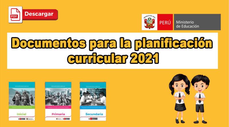 Documentos de planificación curricular 2021