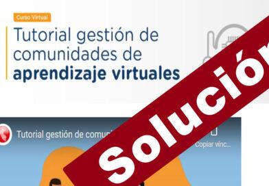 Respuestas del curso GESTIÓN DE COMUNIDADES DE APRENDIZAJE VIRTUAL